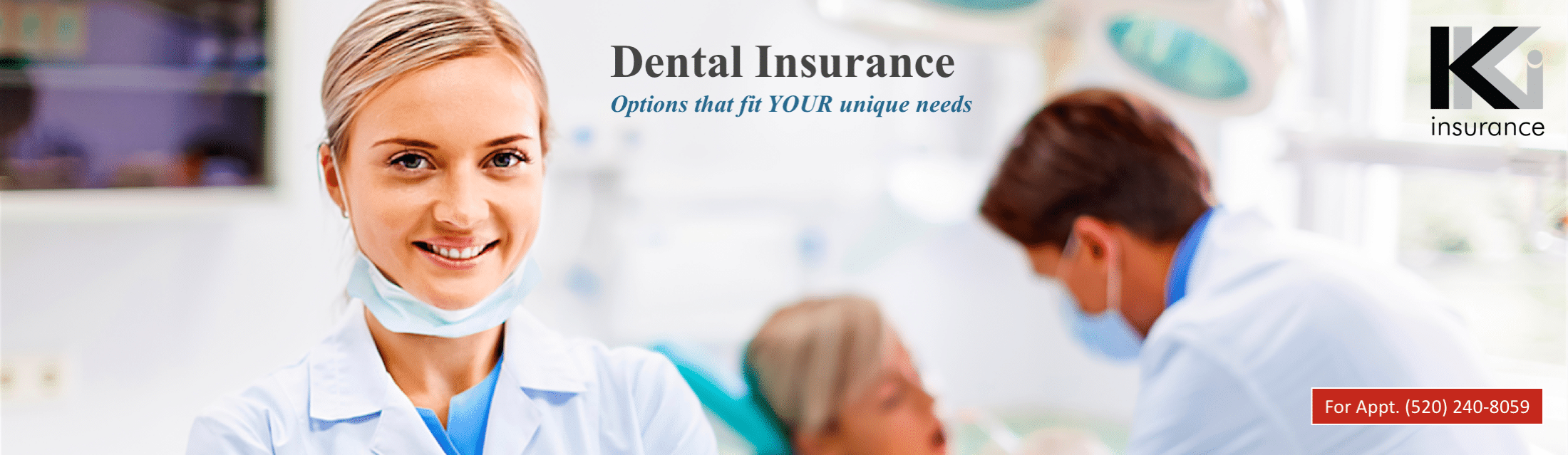 Dental Insurance coverage in Tucson, Arizona by agent Kim Kraft Insurance.